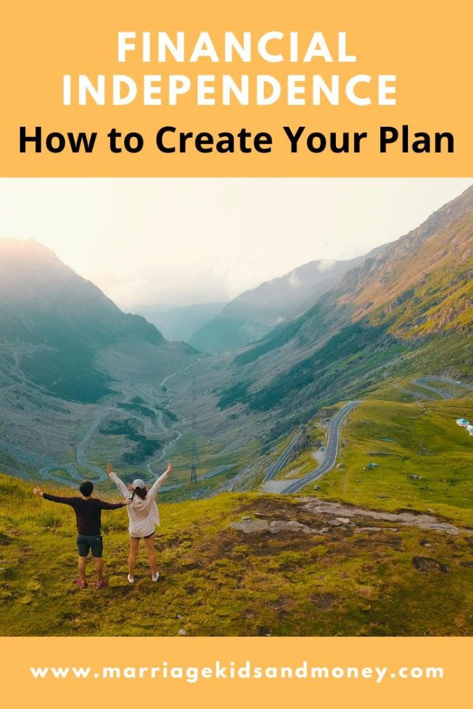 How to Create Your Financial Independence Plan