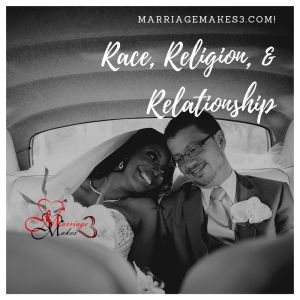 Race, Religion, and Relationship Bundle 4 Videos