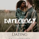 DateOLOGY ~ The Art of Dating ~ Manifesto