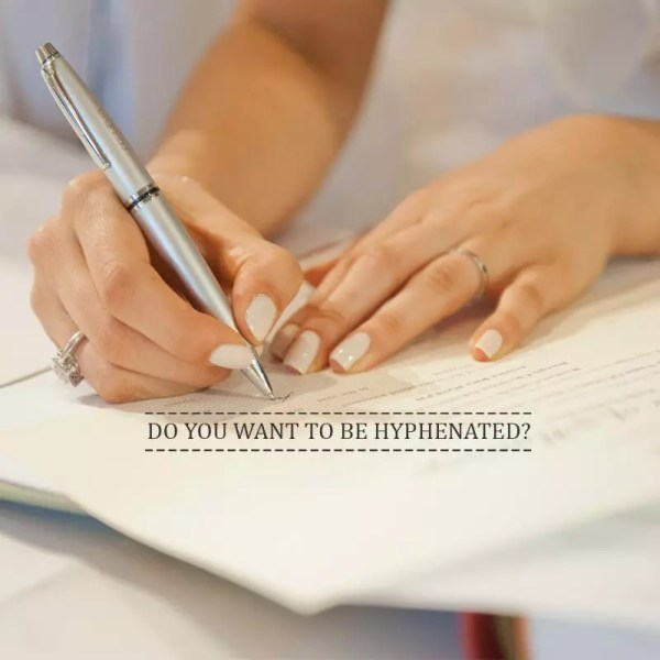 HYPHENATE YOUR SURNAME?