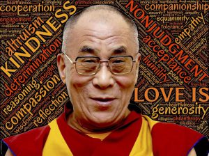 The Dalai Lama lives love and non-judgment.