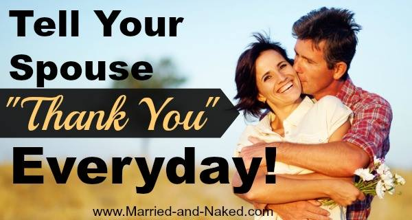 say thank you everyday - Married and Naked