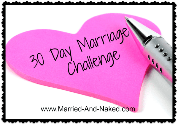 30 day marriage challenge - married and naked