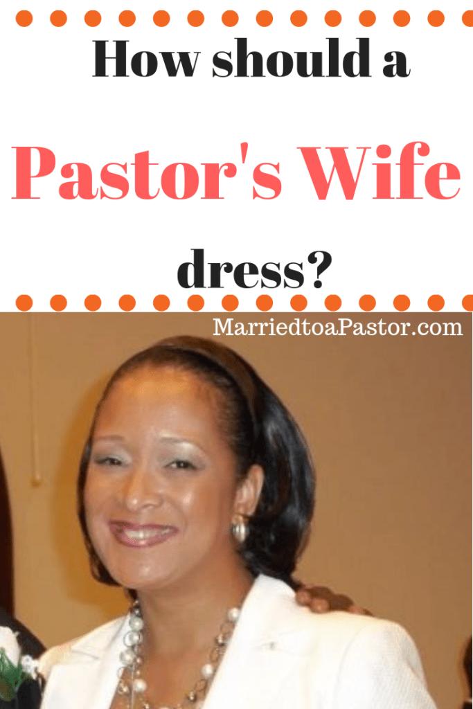 How should pastors wives dress?