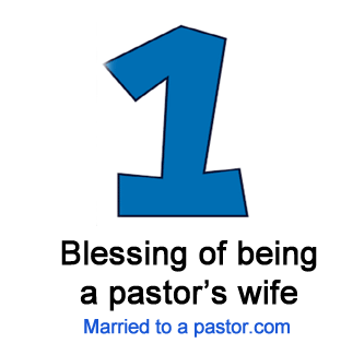 One blessing of being a pastor's wife...