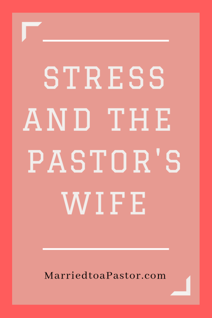 stress and the pastors wife