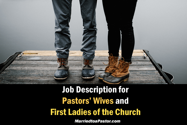 Job description for first ladies of the church and senior pastors' wives