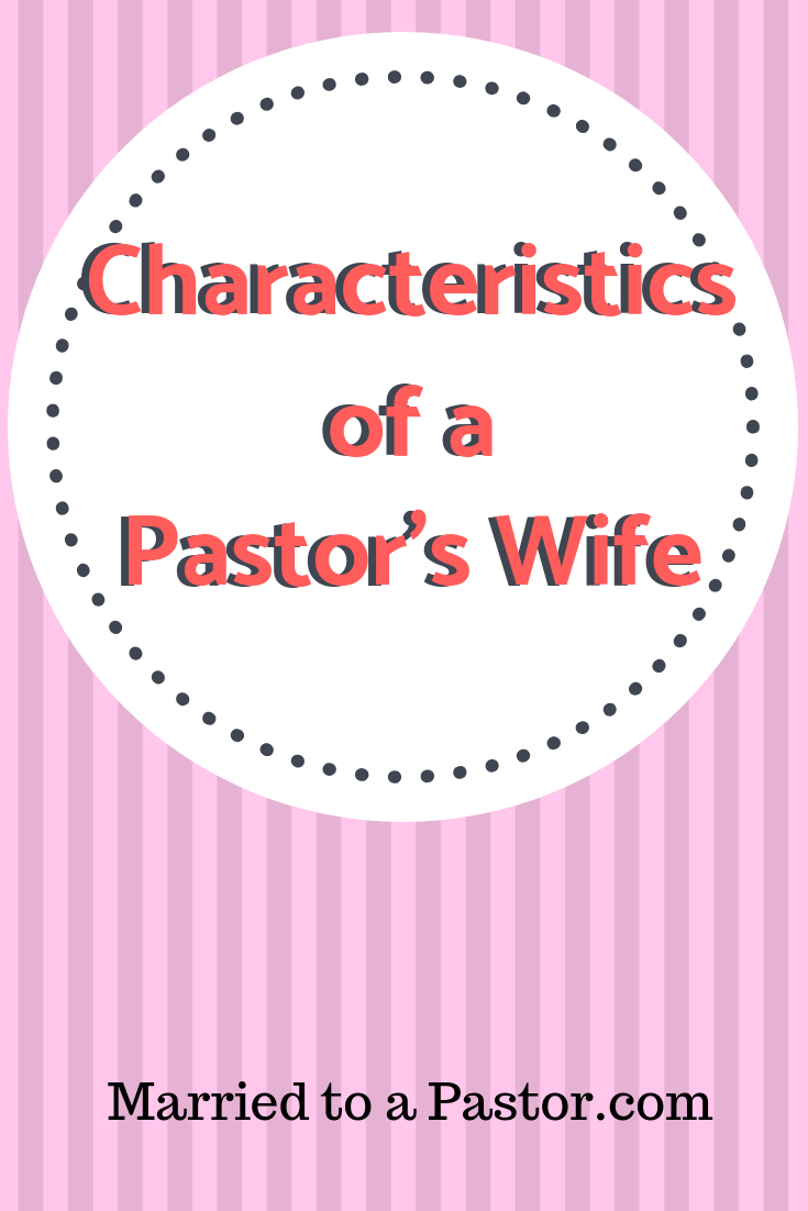 characteristics of a pastor's wife
