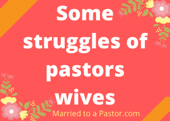 struggles of pastors wives