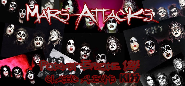 Podcast Episode 124 – Classic Albums – Kiss – Kiss