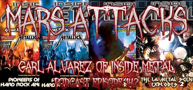 Podcast Episode 142 – Carl Alvarez Of Inside Metal
