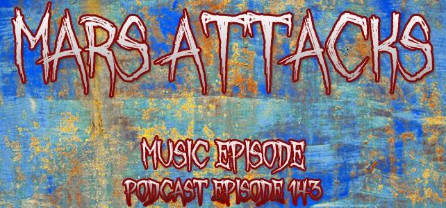 Podcast Episode 143 – Music Episode