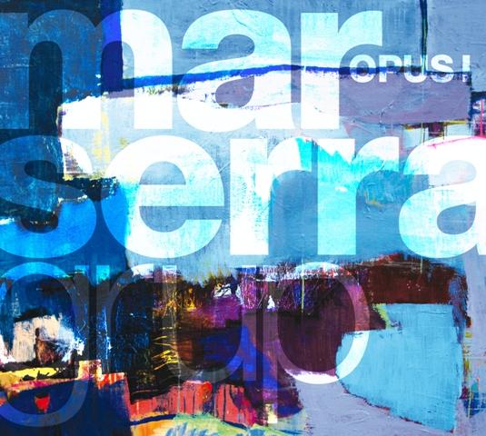 Portada Disc Opus I de Mar Serra Grup