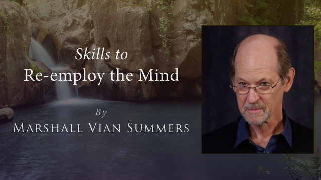 Skills to Re-employ the mind