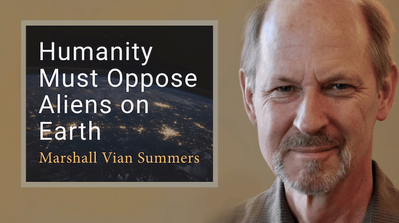 Humanity must oppose Aliens on Earth