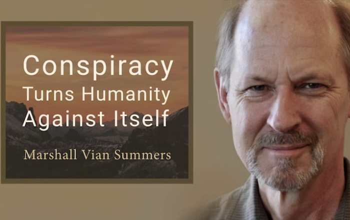 Conspiracies turn humanity against itself