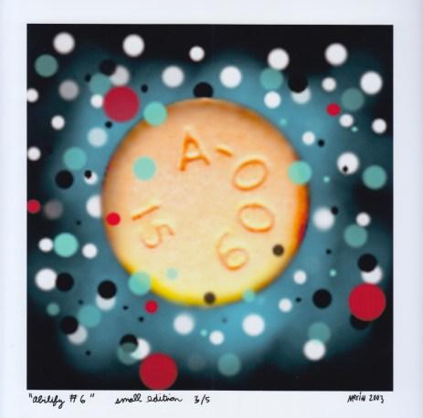 """""""Abilify #6"""" small edition 3/5, ©2003 Marsian De Lellis"""