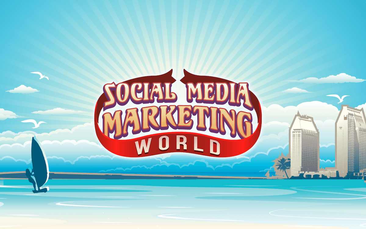 Social Media Marketing World | March 1-3, 2020 | San Diego, CA