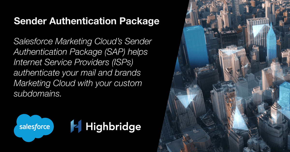 Maximize Your Deliverability with Marketing Cloud's Sender Authentication Package