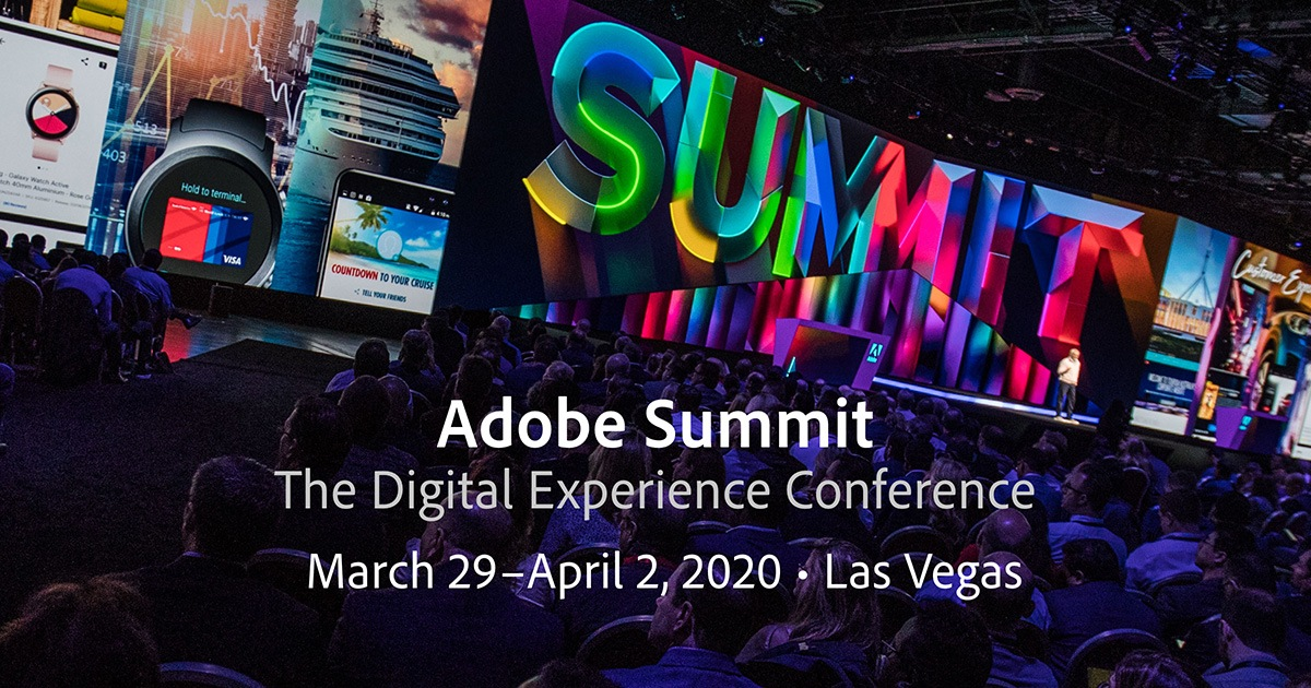 Join Me at Adobe Summit 2020 | Mar 29 – Apr 2, 2020 | Las Vegas, NV
