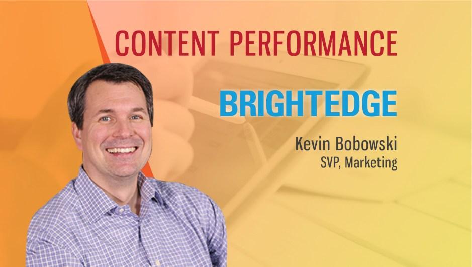 Kevin Bobowski BrightEdge