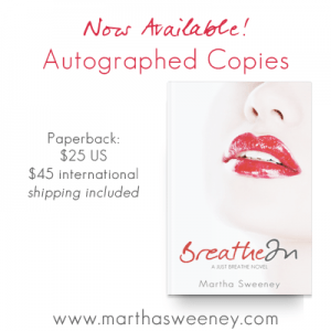 Breathe In autographed copy