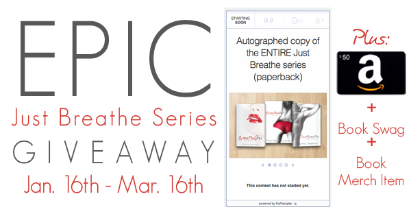 Just Breathe Series EPIC Giveaway 2016 Ends March 16th