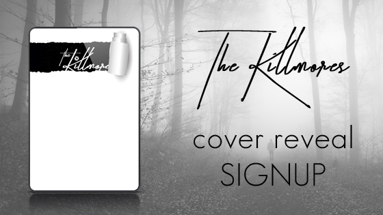 The Killmores Book Cover Reveal Signup