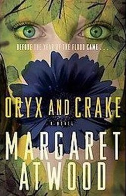 Oryx and Crake from the MaddAdam Trilogy.