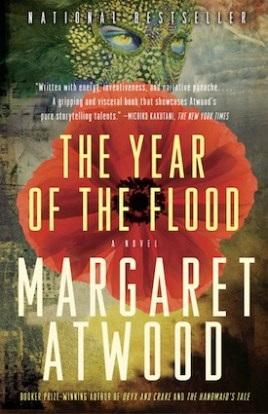 The Year of the Flood from the MaddAdam Trilogy.