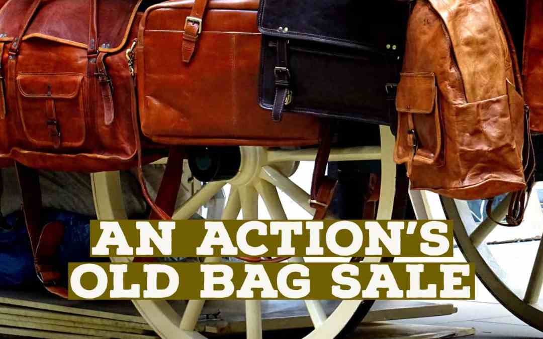 An Action's Old Bag Sale