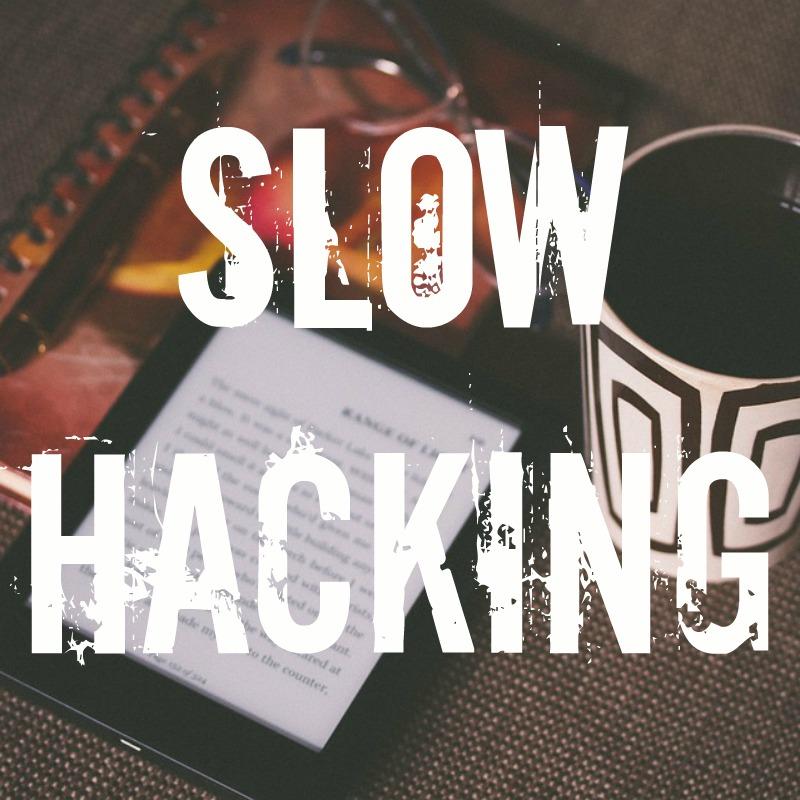 slow hacking