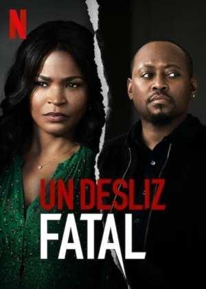 Un Desliz Fatal (2020)