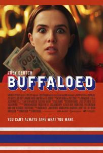 buffaloed 692232641 large Cómo Escapar de Búfalo (2019). Película Comedia. Crítica, Reseña
