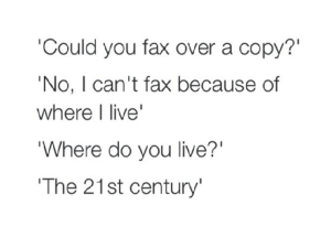 no fax in 21st century