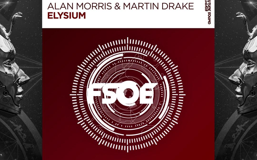 Alan Morris & Martin Drake – Elysium [FSOE]