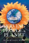 Serving People & Planet, Robertson Work
