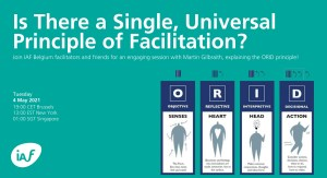 Is there a single, universal principle of facilitation? – IAF Belgium webinar recording & slides