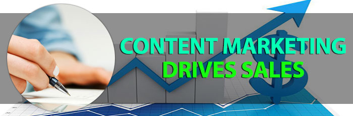Content Marketing Drives Sales – Here's How