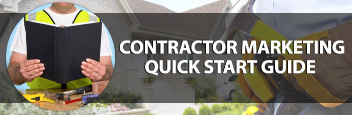 Ultimate Contractor Marketing Quick Start Guide