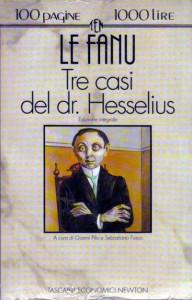 joseph sheridan le fanu - tre casi del dr. hesselius (newton & compton)