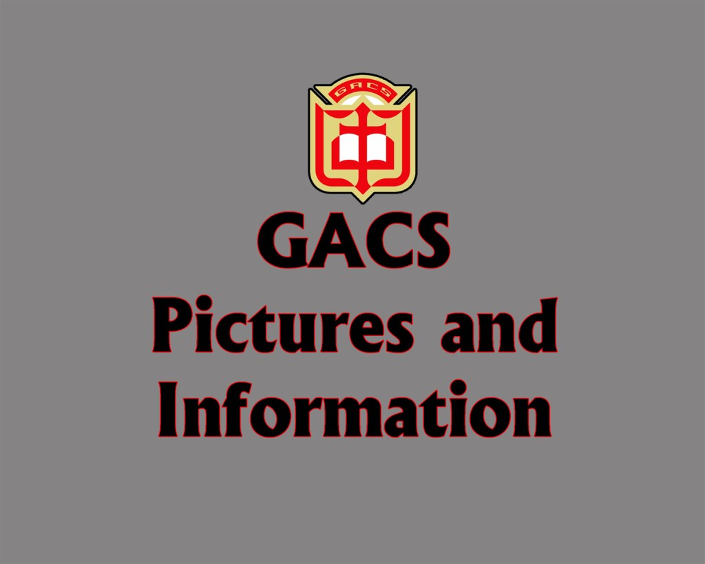 GACS Pictures and Information
