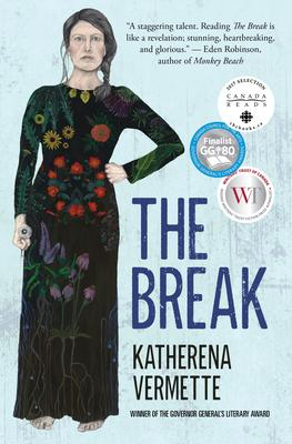 The Break by Katherena Vermette (House of Anansi Press)