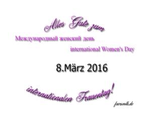 Alles Gute zum internationalen Frauentag!
