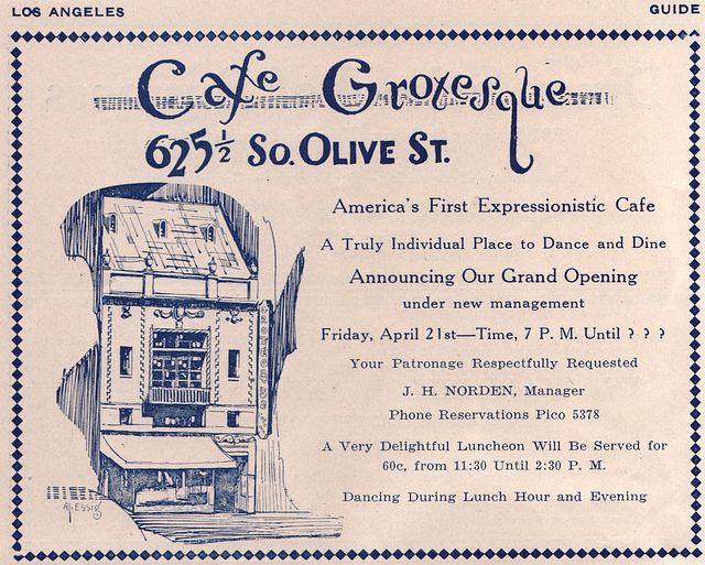 Cafe Grotesque, 625 1:2 S. Olive Street, Los Angeles, 1922