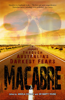 Macabre; A Journey through Australia's Darkest Fears