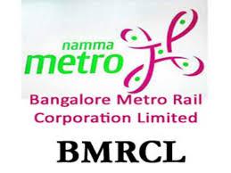 # बेंगलुरू मेट्रो रेल कॉर्पोरेशन लिमिटेड BMRCL Jobs Recruitment