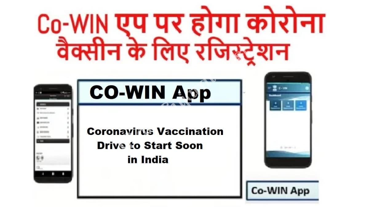 Co-Win Mobile App Corona Vaccine Registration