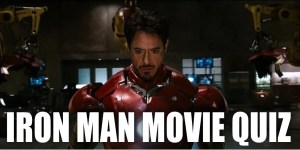 Iron man 2008 movie quiz - marvelofficial.com
