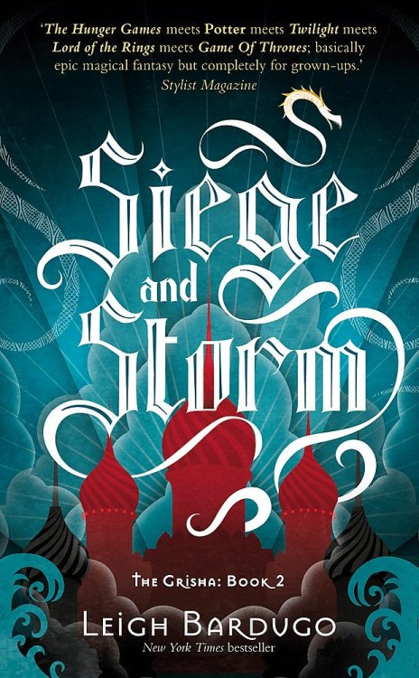 Leigh Bardugo's Siege and Storm book cover from the Grishaverse's Shadow and Bone trilogy.